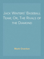 Jack Winters' Baseball Team; Or, The Rivals of the Diamond