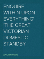 Enquire Within Upon Everything The Great Victorian Domestic Standby