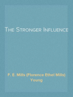 The Stronger Influence