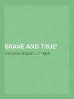 Brave and True Short stories for children by G. M. Fenn and Others