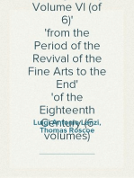 The History of Painting in Italy, Volume VI (of 6) from the Period of the Revival of the Fine Arts to the End of the Eighteenth Century (6 volumes)