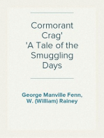 Cormorant Crag A Tale of the Smuggling Days