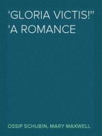 'Gloria Victis!' A Romance