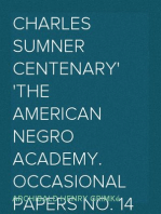 Charles Sumner Centenary The American Negro Academy. Occasional Papers No. 14