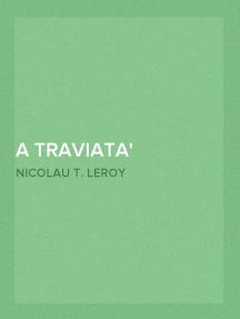 A Traviata Operetta buffa em 1 acto em verso