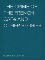 The Crime of the French Café and Other Stories