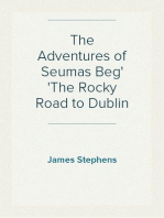 The Adventures of Seumas Beg The Rocky Road to Dublin