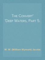 The Convert Deep Waters, Part 5.