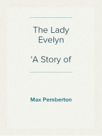 The Lady Evelyn A Story of To-day