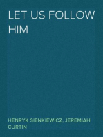 Let us follow Him