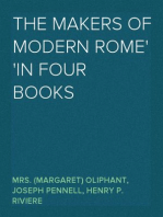 The Makers of Modern Rome In Four Books