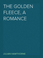 The Golden Fleece, a romance