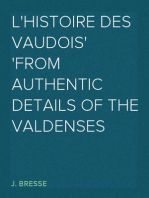 L'Histoire Des Vaudois From Authentic Details of the Valdenses
