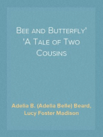Bee and Butterfly A Tale of Two Cousins