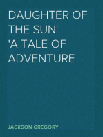Daughter of the Sun A Tale of Adventure