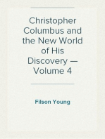 Christopher Columbus and the New World of His Discovery — Volume 4