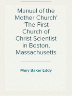 Manual of the Mother Church The First Church of Christ Scientist in Boston, Massachusetts