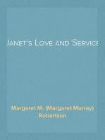 Janet's Love and Service