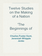Twelve Studies on the Making of a Nation