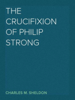 The Crucifixion of Philip Strong