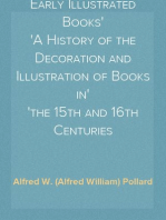 Early Illustrated Books A History of the Decoration and Illustration of Books in the 15th and 16th Centuries