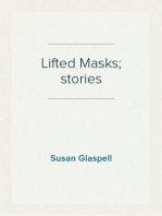 Lifted Masks; stories