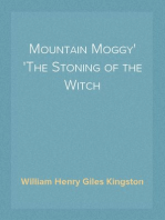 Mountain Moggy The Stoning of the Witch
