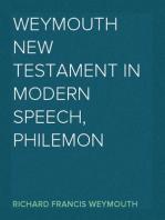 Weymouth New Testament in Modern Speech, Philemon