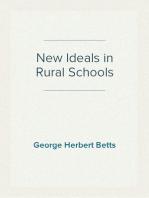 New Ideals in Rural Schools