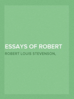 Essays of Robert Louis Stevenson Selected and Edited With an Introduction and Notes by William Lyon Phelps