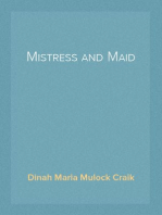 Mistress and Maid A Household Story