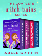 The Complete Witch Twins Series: Witch Twins, Witch Twins at Camp Bliss, Witch Twins and Melody Malady, and Witch Twins and the Ghost of Glenn Bly