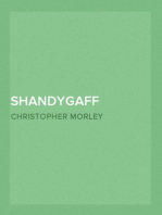 Shandygaff A number of most agreeable Inquirendoes upon Life & Letters, interspersed with Short Stories & Skits, the whole most Diverting to the Reader