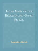 In the Name of the Bodleian and Other Essays