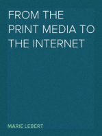 From the Print Media to the Internet
