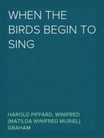 When the Birds Begin to Sing