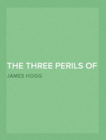 The Three Perils of Man, Vol. 1 (of 3) or, War, Women, and Witchcraft