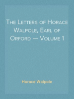 The Letters of Horace Walpole, Earl of Orford — Volume 1