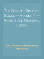 The World's Greatest Books — Volume 11 — Ancient and Mediæval History