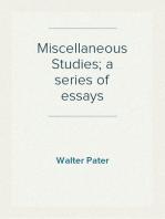Miscellaneous Studies; a series of essays