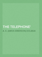The Telephone An Account of the Phenomena of Electricity, Magnetism, and Sound, as Involved in Its Action