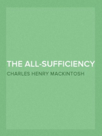 The All-Sufficiency of Christ Miscellaneous Writings of C. H. Mackintosh, Volume I