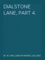 Dialstone Lane, Part 4.