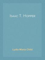 Isaac T. Hopper A True Life