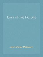 Lost in the Future