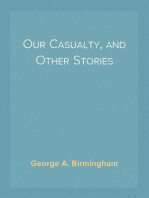 Our Casualty, and Other Stories 1918