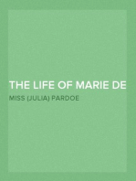 The Life of Marie de Medicis, Queen of France, Consort of Henri IV, and Regent of the Kingdom under Louis XIII — Volume 2
