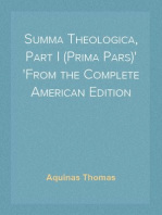 Summa Theologica, Part I (Prima Pars) From the Complete American Edition