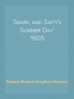 Smaïn; and Safti's Summer Day 1905