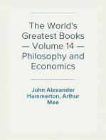 The World's Greatest Books — Volume 14 — Philosophy and Economics